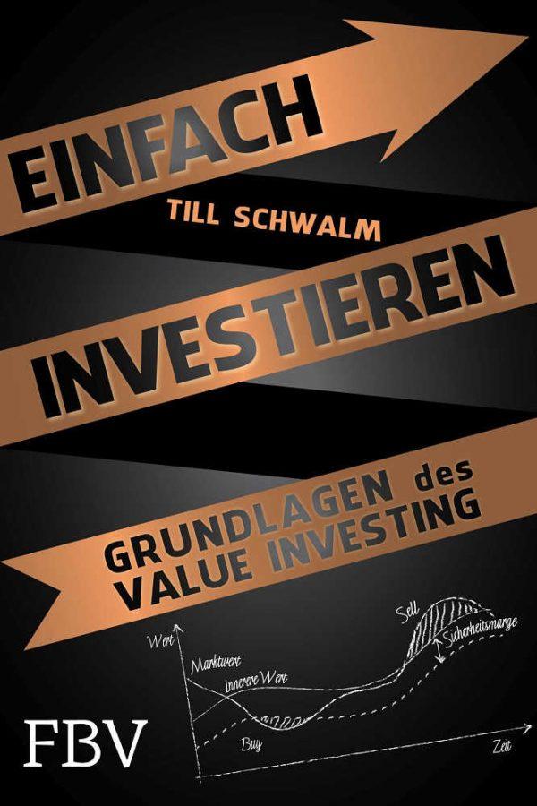 Einfach investieren - Grundlagen des Value Investing